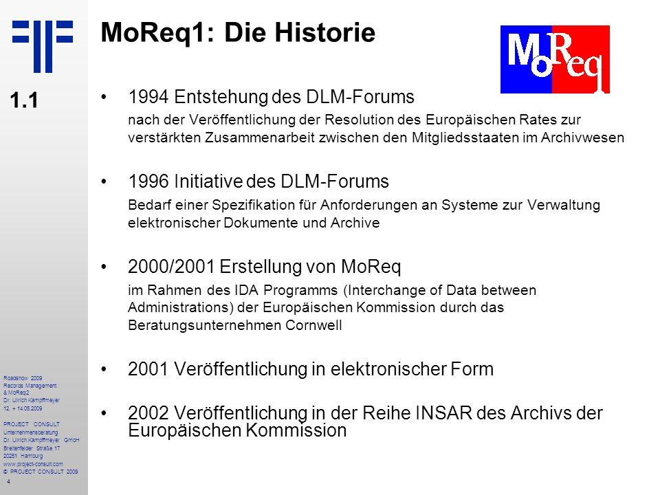 45 Roadshow 2009 Records Management & MoReq2 Dr.Ulrich Kampffmeyer 12.