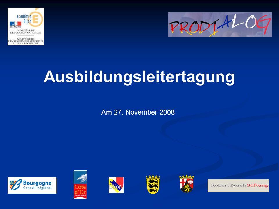 Ausbildungsleitertagung Am 27. November 2008