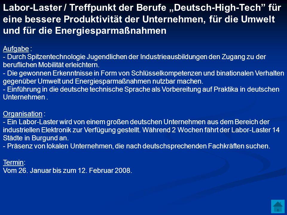 Labor-Laster / Treffpunkt der Berufe Deutsch-High-Tech für eine bessere Produktivität der Unternehmen, für die Umwelt und für die Energiesparmaßnahmen