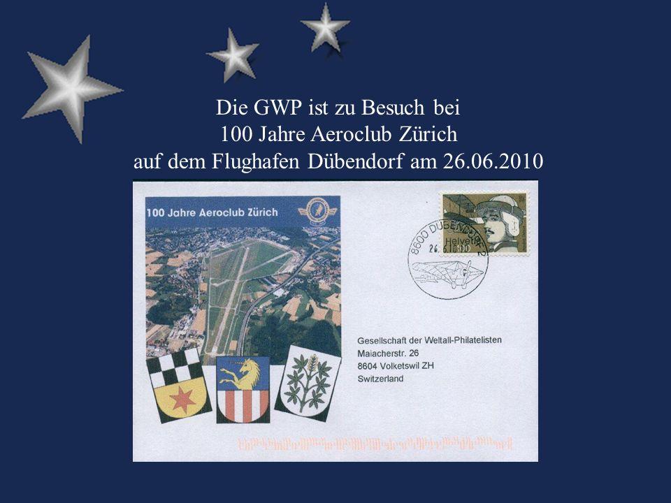 Die GWP ist zu Besuch bei 100 Jahre Aeroclub Zürich auf dem Flughafen Dübendorf am 26.06.2010