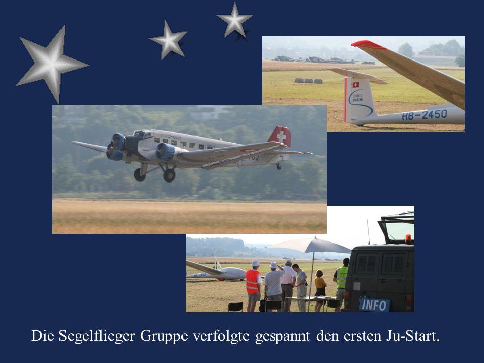 Die Segelflieger Gruppe verfolgte gespannt den ersten Ju-Start.