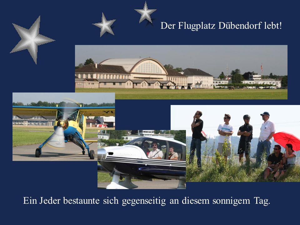 Ein Jeder bestaunte sich gegenseitig an diesem sonnigem Tag. Der Flugplatz Dübendorf lebt!