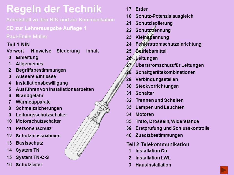 Regeln der Technik Arbeitsheft zu den NIN und zur Kommunikation CD zur Lehrerausgabe Auflage 1 Paul-Emile Müller 10Motorschutzschalter 11Personenschut