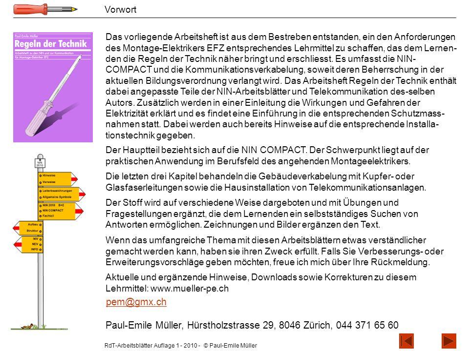 RdT-Arbeitsblätter Auflage 1 - 2010 - © Paul-Emile Müller Vorwort Das vorliegende Arbeitsheft ist aus dem Bestreben entstanden, ein den Anforderungen