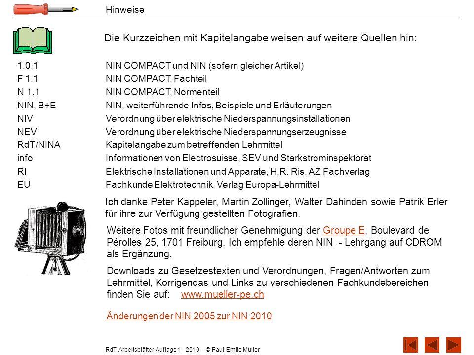 RdT-Arbeitsblätter Auflage 1 - 2010 - © Paul-Emile Müller Hinweise Die Kurzzeichen mit Kapitelangabe weisen auf weitere Quellen hin: 1.0.1NIN COMPACT