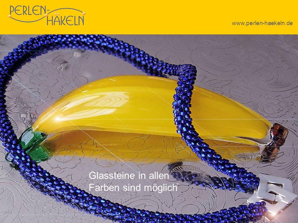 www.perlen-haekeln.de Glassteine in allen Farben sind möglich