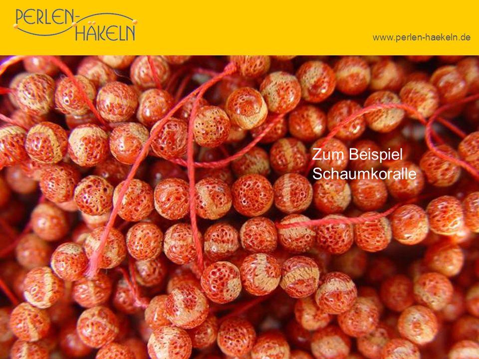 www.perlen-haekeln.de Zum Beispiel Schaumkoralle