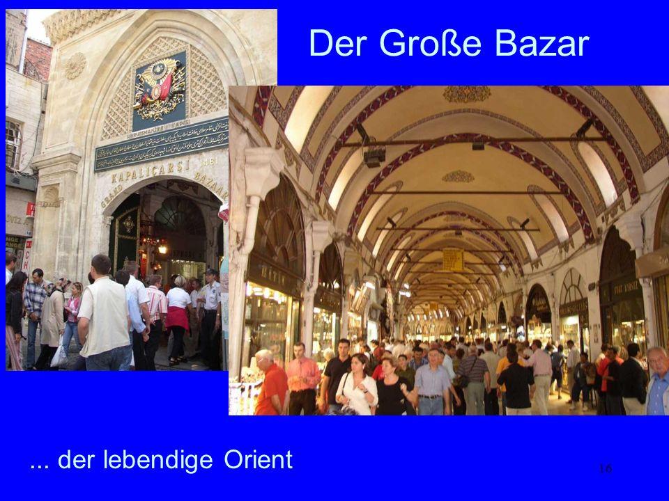 16... der lebendige Orient Der Große Bazar