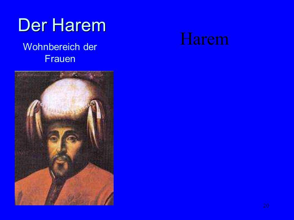 20 Harem Wohnbereich der Frauen Der Harem