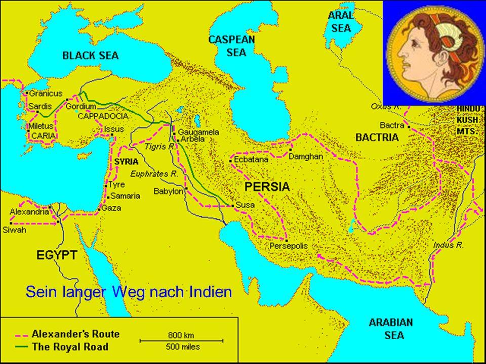 41 Der Weg nach Indien Sein langer Weg nach Indien