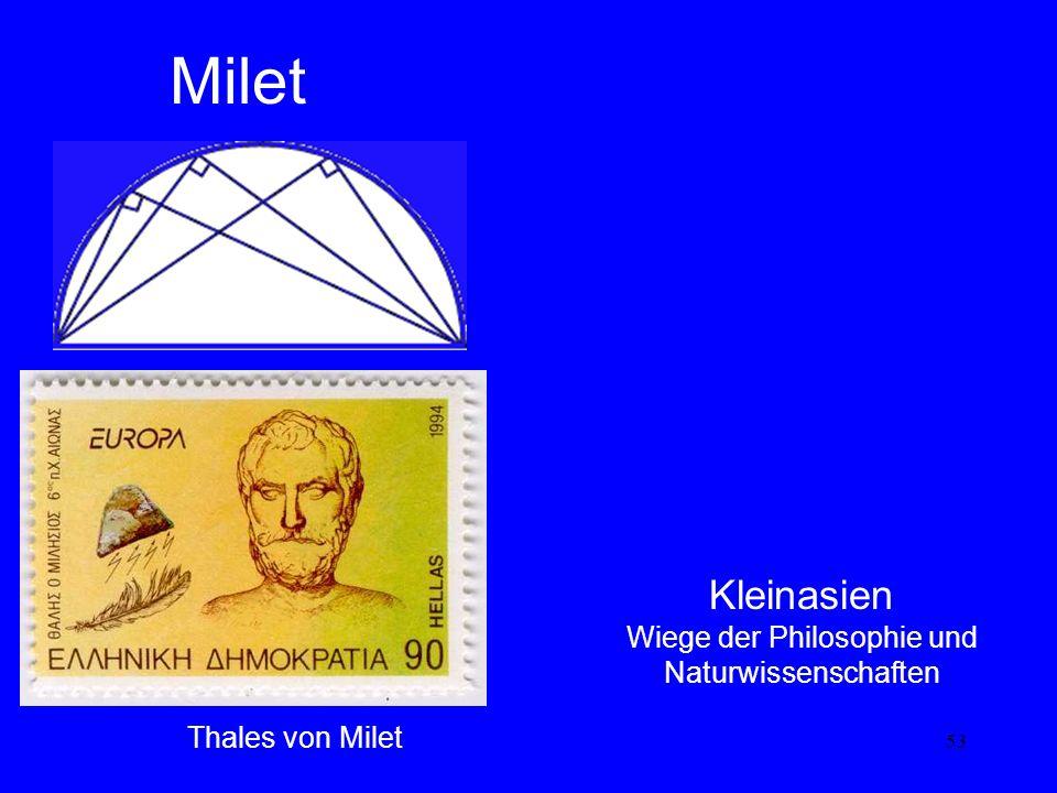 53 Milet Kleinasien Wiege der Philosophie und Naturwissenschaften Thales von Milet