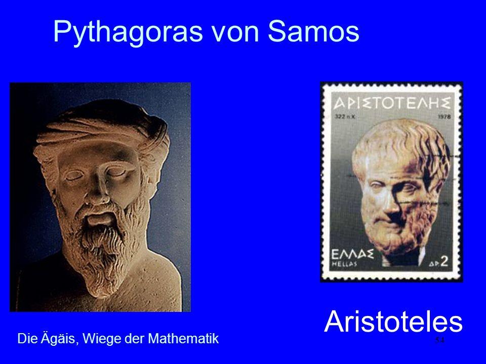 54 Pythagoras von Samos Aristoteles Die Ägäis, Wiege der Mathematik