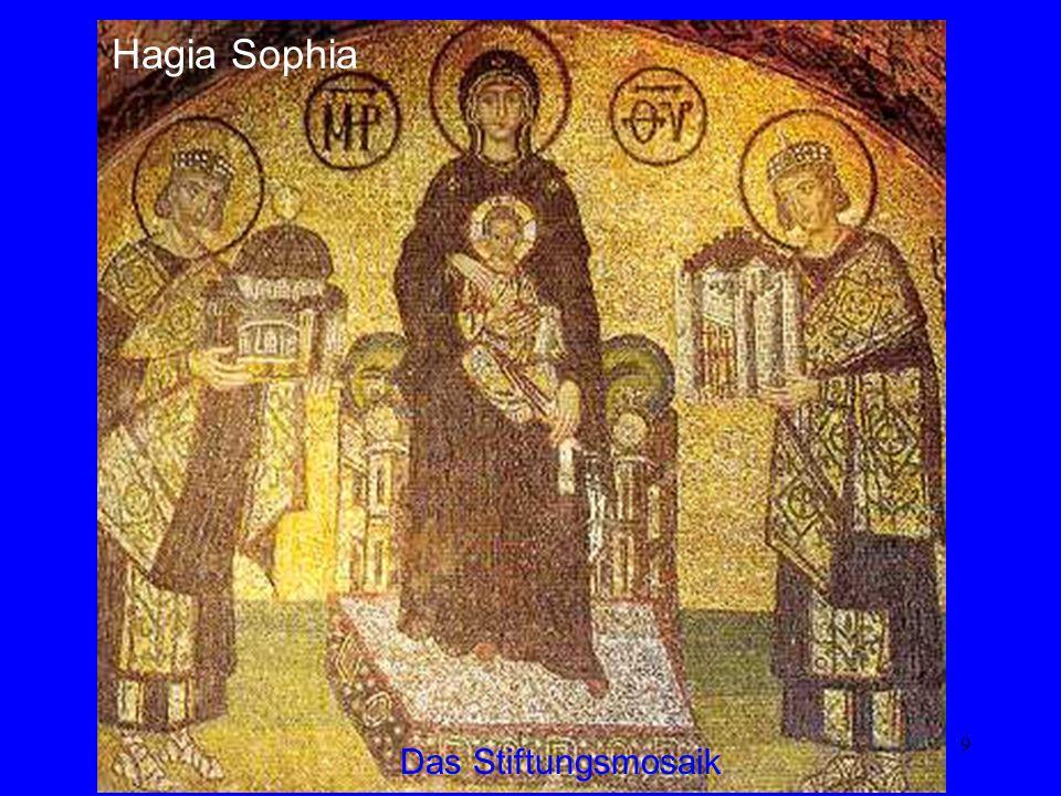 9 Das Stiftungsmosaik Hagia Sophia