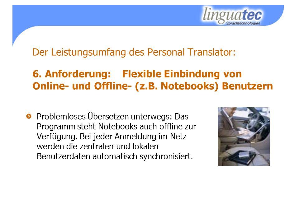 Der Leistungsumfang des Personal Translator: 6.