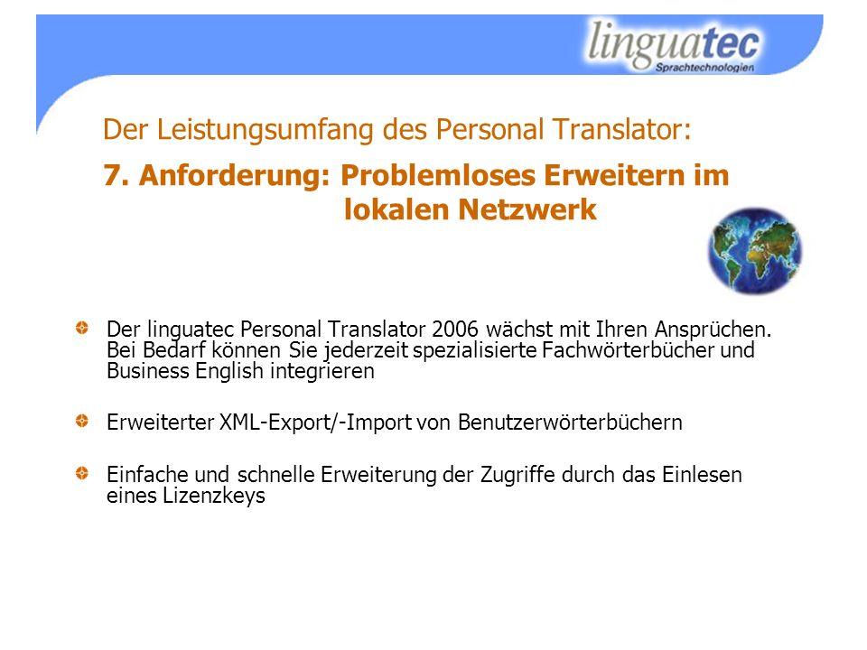 Der Leistungsumfang des Personal Translator: 7.