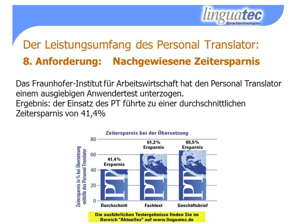 Das Fraunhofer-Institut für Arbeitswirtschaft hat den Personal Translator einem ausgiebigen Anwendertest unterzogen.