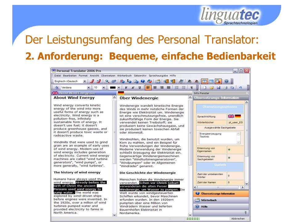 Der Leistungsumfang des Personal Translator: 2. Anforderung: Bequeme, einfache Bedienbarkeit