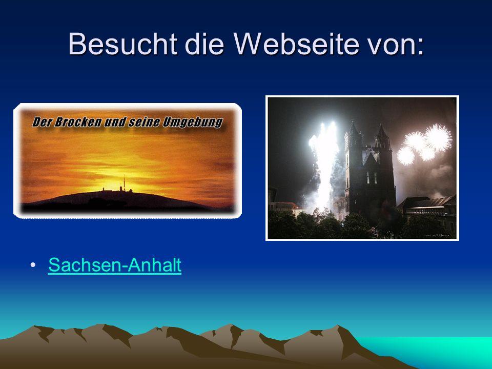 Besucht die Webseite von: Sachsen-Anhalt