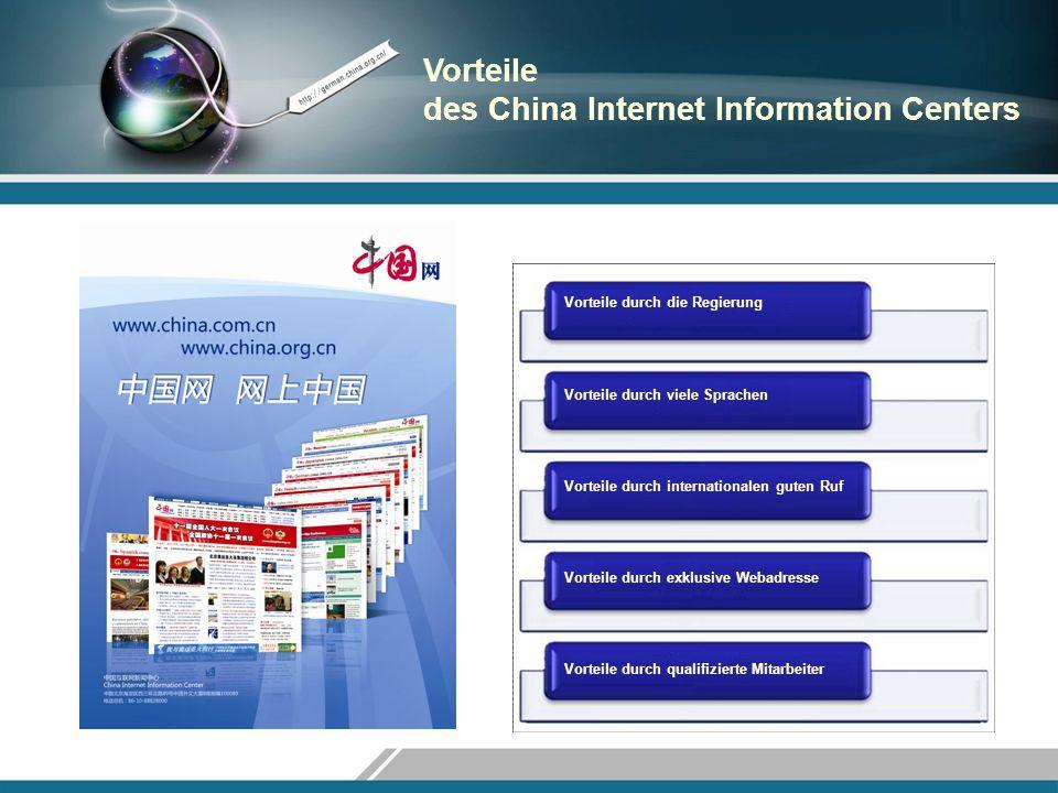 Vorteile des China Internet Information Centers Vorteile durch die Regierung Vorteile durch viele Sprachen Vorteile durch internationalen guten Ruf Vo