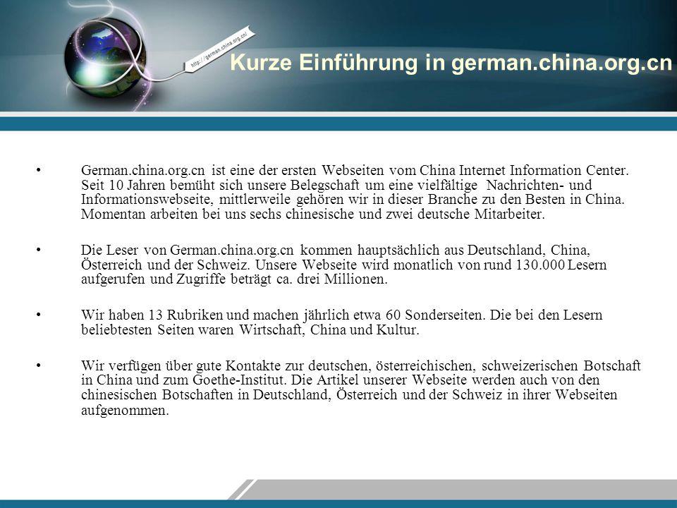 Kurze Einführung in german.china.org.cn German.china.org.cn ist eine der ersten Webseiten vom China Internet Information Center. Seit 10 Jahren bemüht