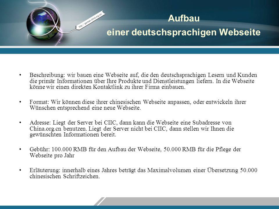 Aufbau einer deutschsprachigen Webseite Beschreibung: wir bauen eine Webseite auf, die den deutschsprachigen Lesern und Kunden die primär Informatione