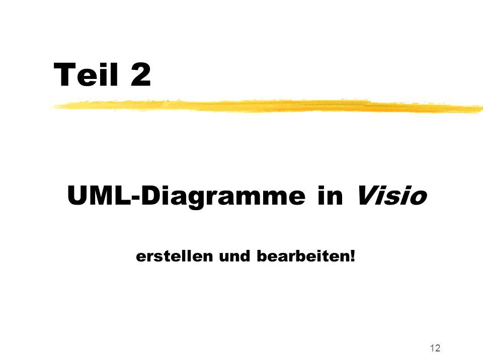 12 Teil 2 UML-Diagramme in Visio erstellen und bearbeiten!