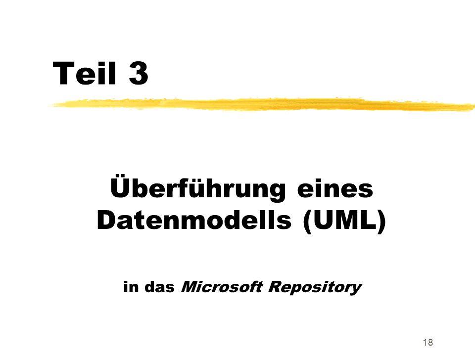 18 Teil 3 Überführung eines Datenmodells (UML) in das Microsoft Repository