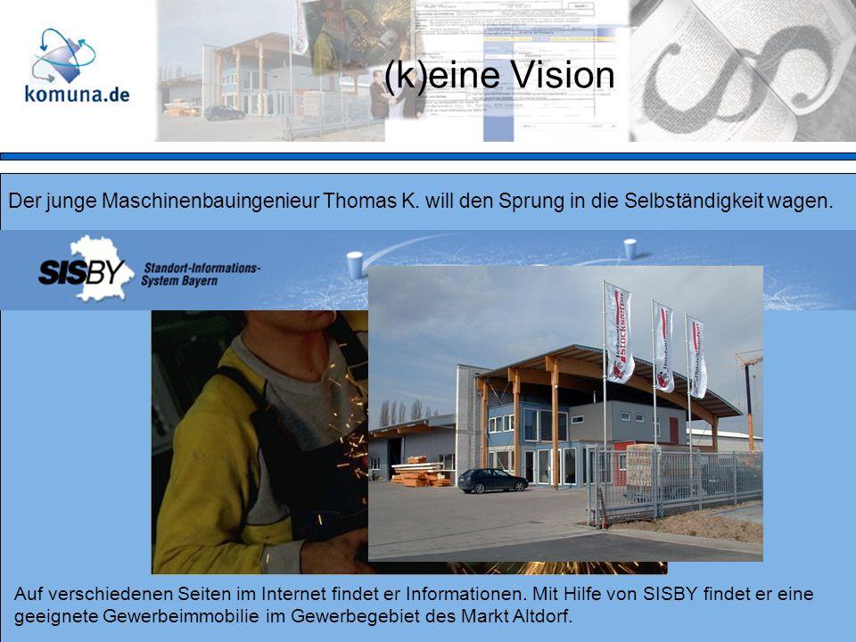 (k)eine Vision Der junge Maschinenbauingenieur Thomas K.