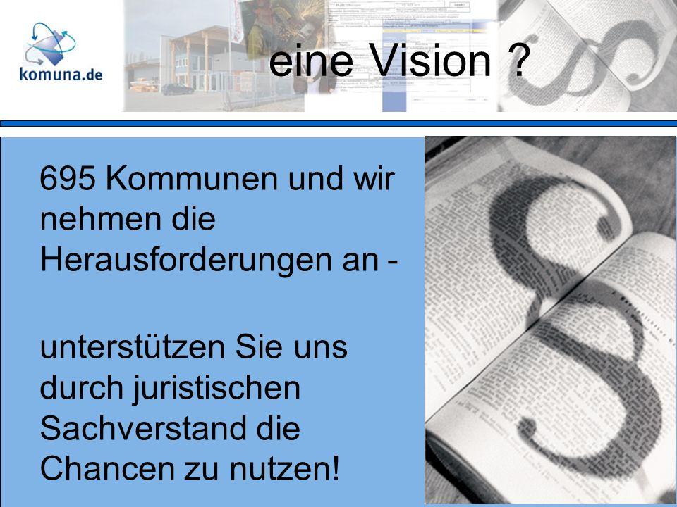 eine Vision .
