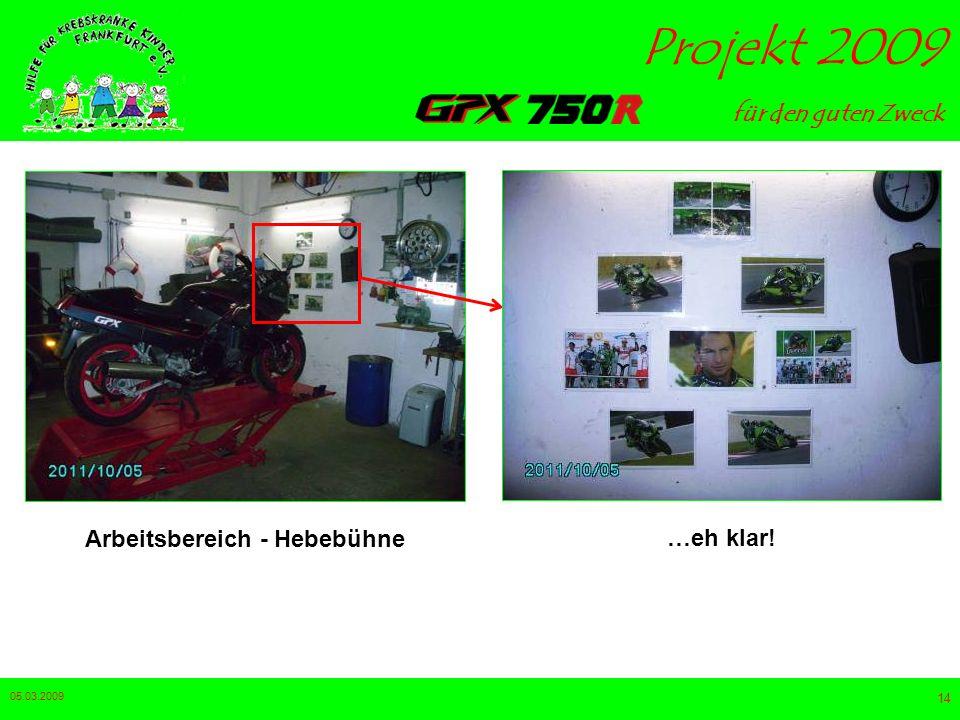 für den guten Zweck Projekt 2009 05.03.2009 13 Werkbank - Hebebühne …ohne Worte da wird´s warm :-)