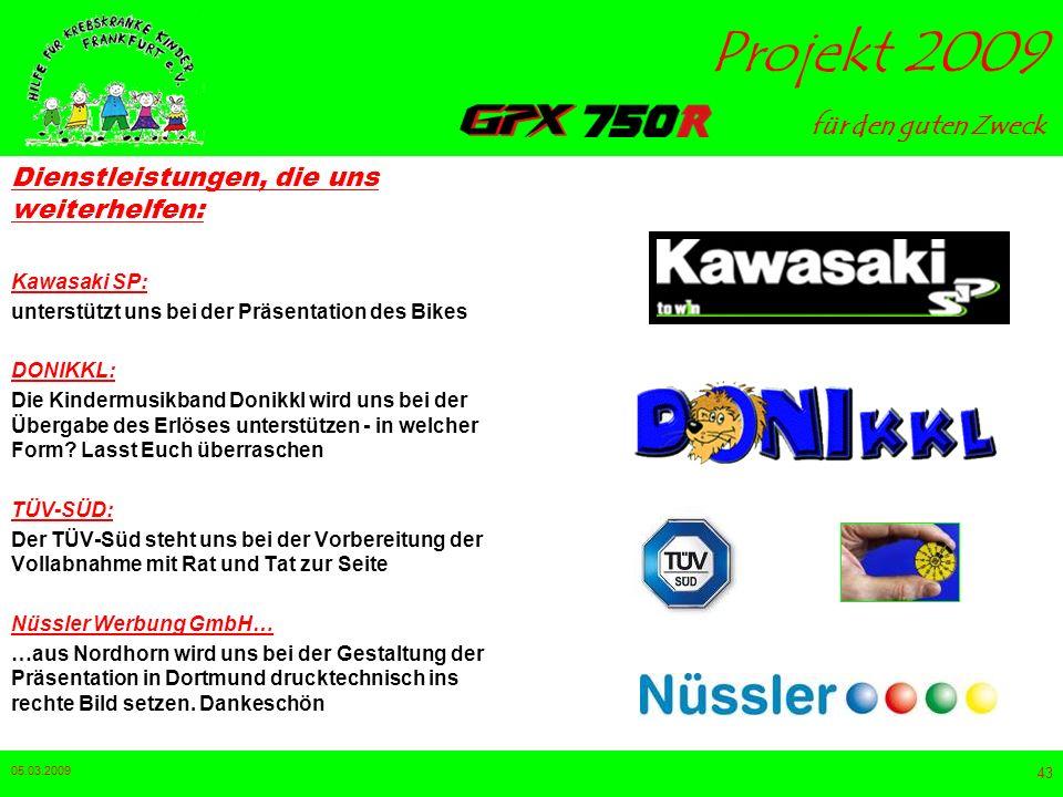 für den guten Zweck Projekt 2009 05.03.2009 42 Dienstleistungen, die uns weiterhelfen: Pneumobil: Die Filiale in Straubing sorgt für die fachgerechte