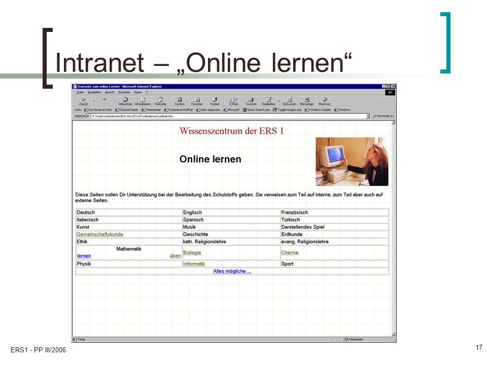 ERS1 - PP III/2006 17 Intranet – Online lernen