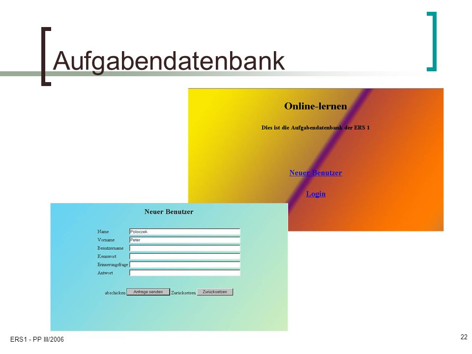 ERS1 - PP III/2006 22 Aufgabendatenbank