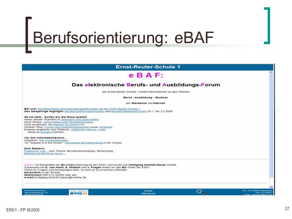 ERS1 - PP III/2006 27 Berufsorientierung: eBAF