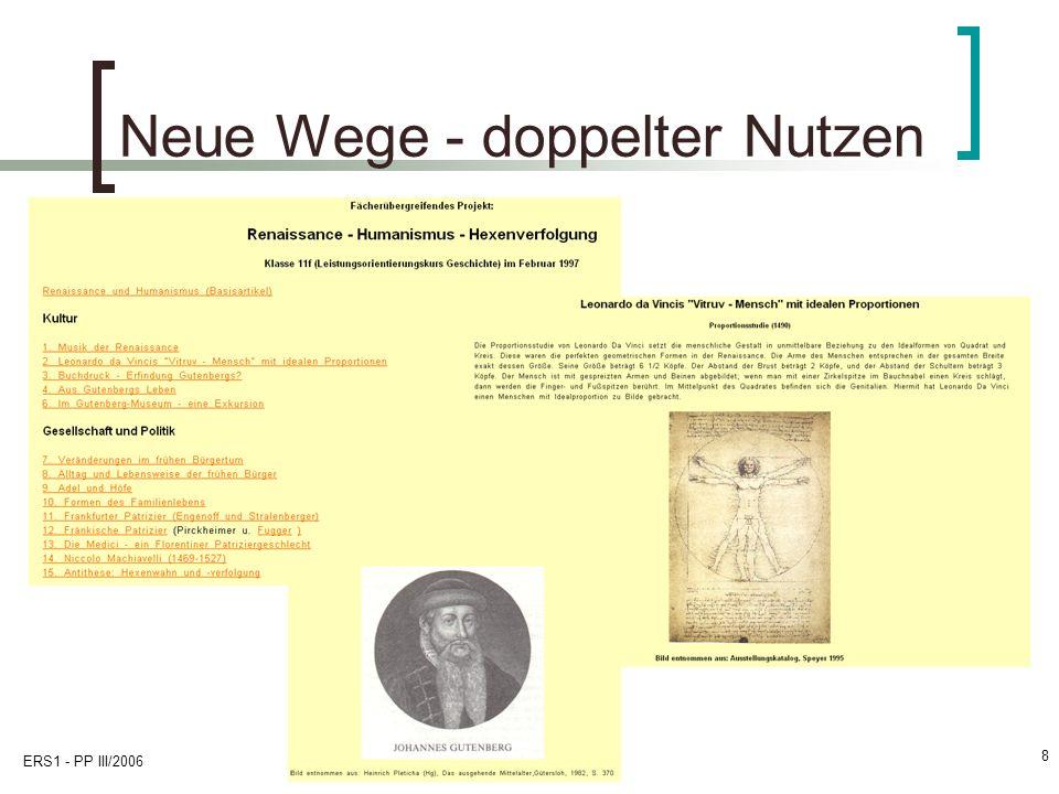 ERS1 - PP III/2006 8 Neue Wege - doppelter Nutzen