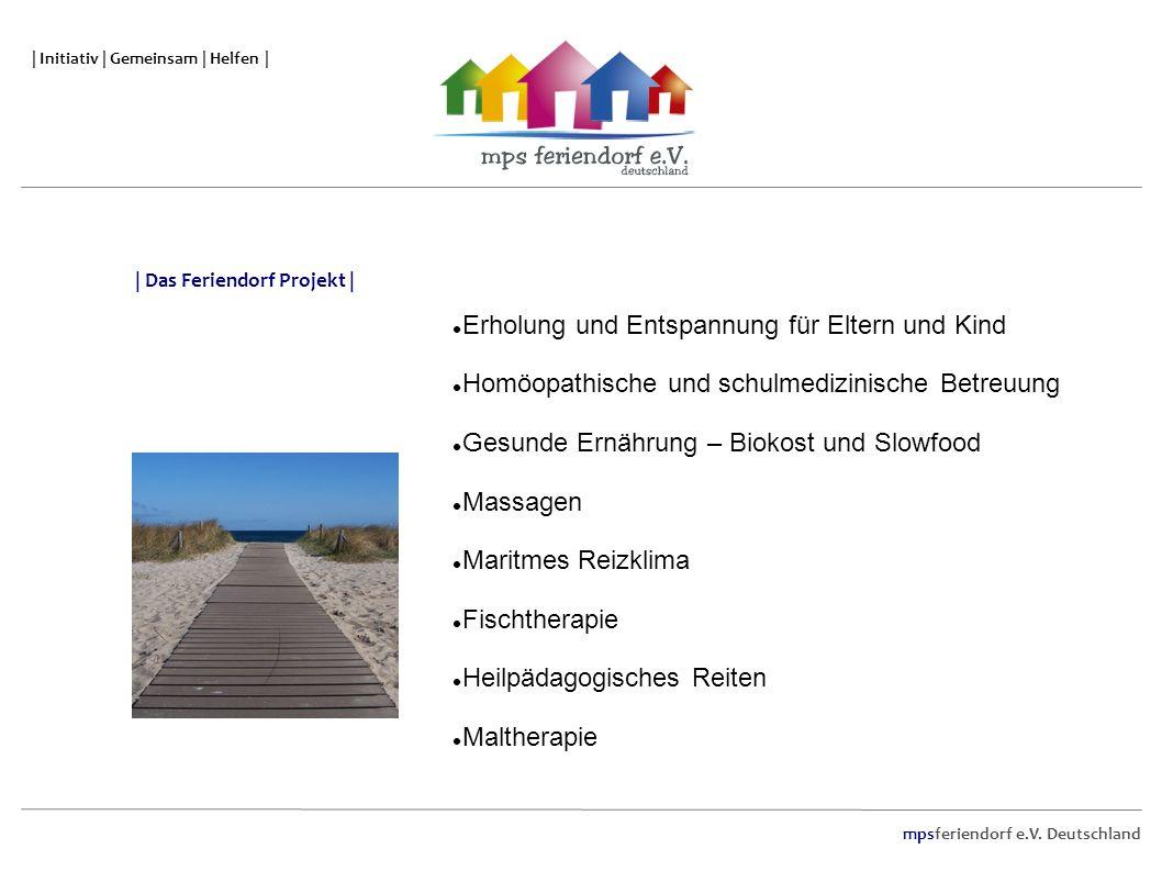 mpsferiendorf e.V. Deutschland | Initiativ | Gemeinsam | Helfen | Erholung und Entspannung für Eltern und Kind Homöopathische und schulmedizinische Be