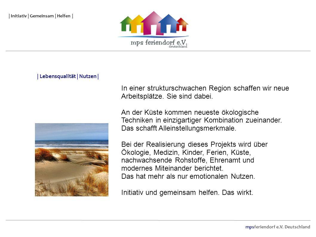 mpsferiendorf e.V. Deutschland | Initiativ | Gemeinsam | Helfen | In einer strukturschwachen Region schaffen wir neue Arbeitsplätze. Sie sind dabei. A
