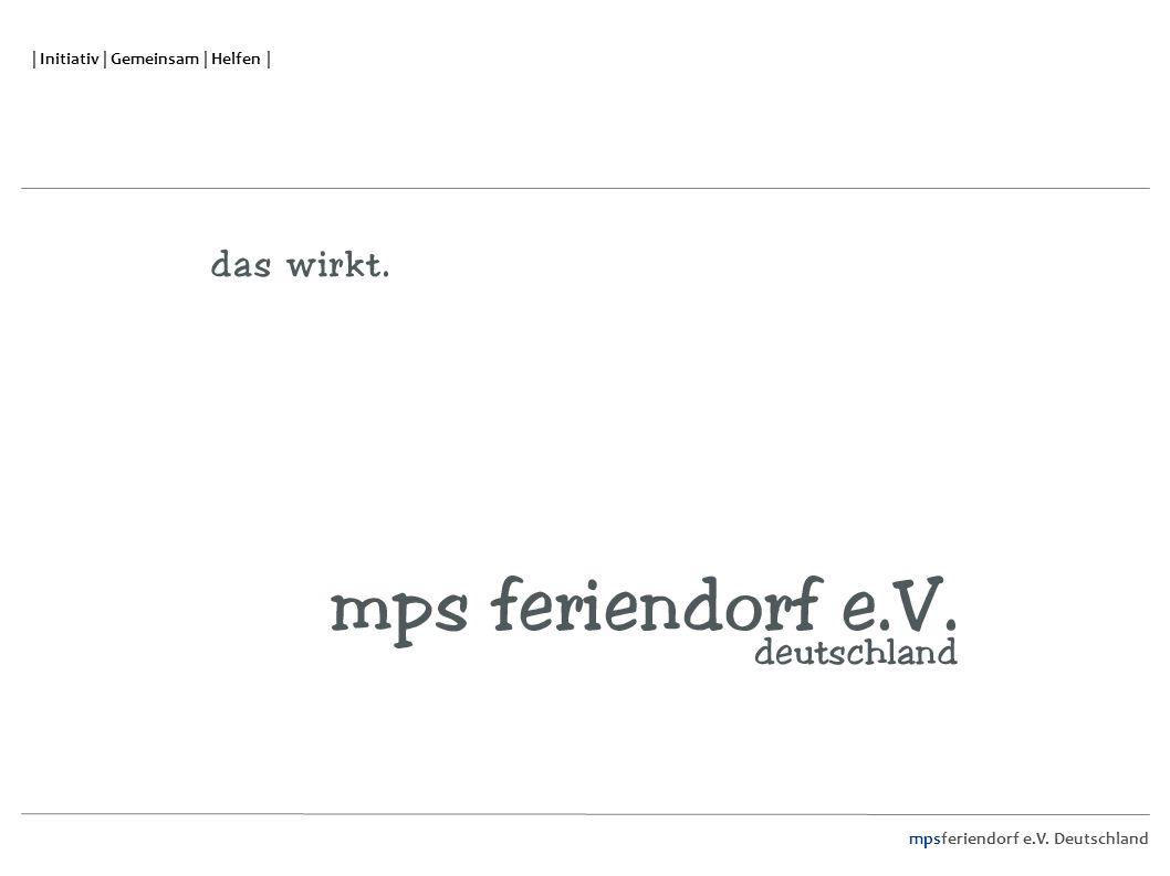 mpsferiendorf e.V. Deutschland | Initiativ | Gemeinsam | Helfen |