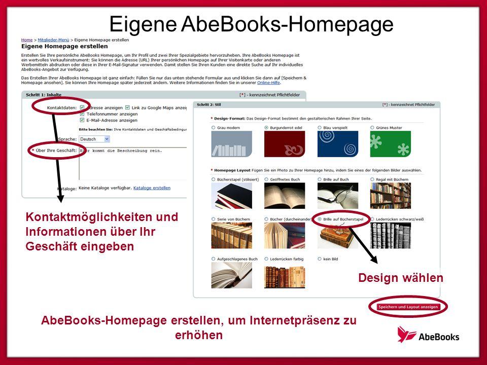 Eigene AbeBooks-Homepage Design wählen Kontaktmöglichkeiten und Informationen über Ihr Geschäft eingeben AbeBooks-Homepage erstellen, um Internetpräsenz zu erhöhen