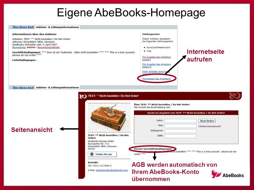 Eigene AbeBooks-Homepage Internetseite aufrufen Seitenansicht AGB werden automatisch von Ihrem AbeBooks-Konto übernommen