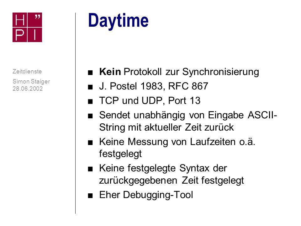 Simon Staiger 28.06.2002 Zeitdienste Time contd.: Ablauf Staiger