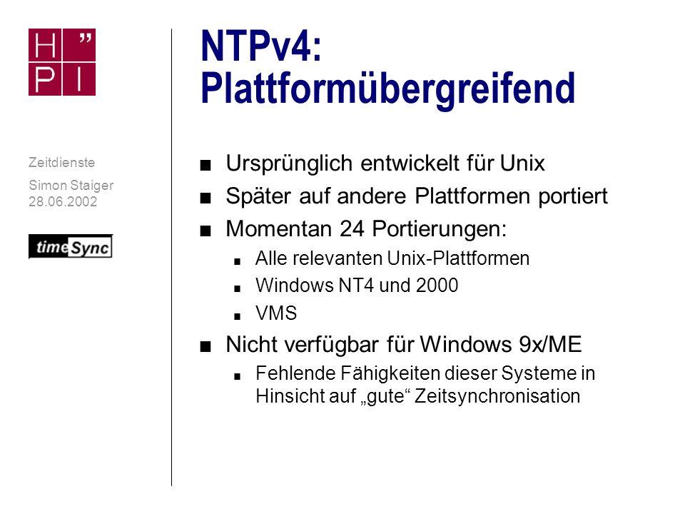 Simon Staiger 28.06.2002 Zeitdienste NTP: die Implementierung des Protokolls NTP n Die NTP-Referenzimplementation n Kern: ntpd (NTP-Deamon): verwendbar als n Server -Treiber auch für exotische Uhrenhardware verfügbar n Client n NTP-Relay für ein LAN n Entwickelt von David Mills u.a.
