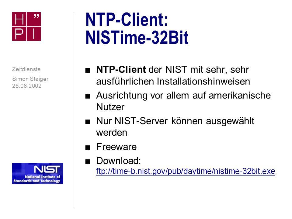 Simon Staiger 28.06.2002 Zeitdienste SNTP: AnalogX Atomic TimeSync v1.03 contd.
