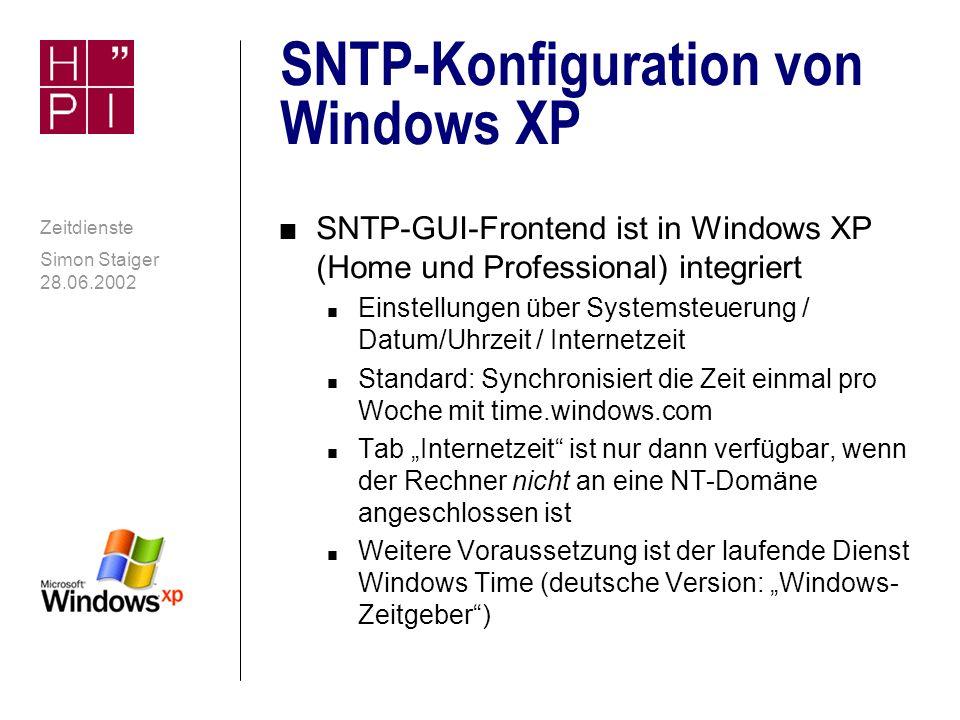 Simon Staiger 28.06.2002 Zeitdienste Eingebautes net time als SNTP-Client n Seit Windows 2000 können externe (S)NTP-Server angegeben werden, die dann als autorisierend anerkannt werden n Windows 2000 synchronisiert alle acht Stunden n Windows XP synchronisiert nur alle sieben Tage Net time als SNTP-Client unter Windows XP Professional