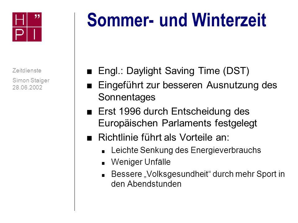 Simon Staiger 28.06.2002 Zeitdienste Zeitzonen: Wichtige Daten n MEZ bzw.