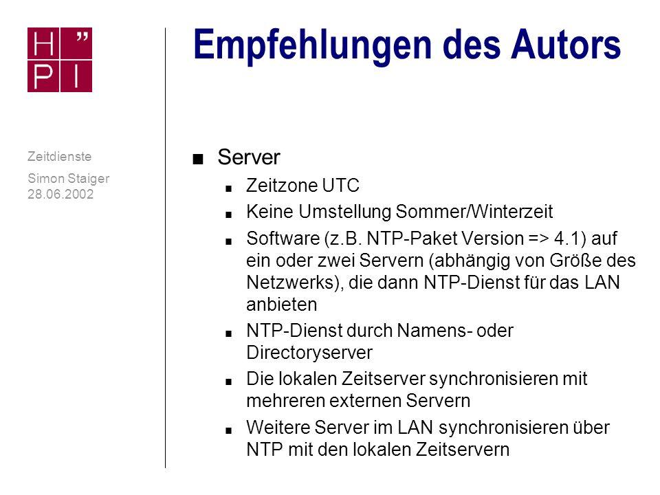 Simon Staiger 28.06.2002 Zeitdienste Zeitzonen und DST unter Windows contd.