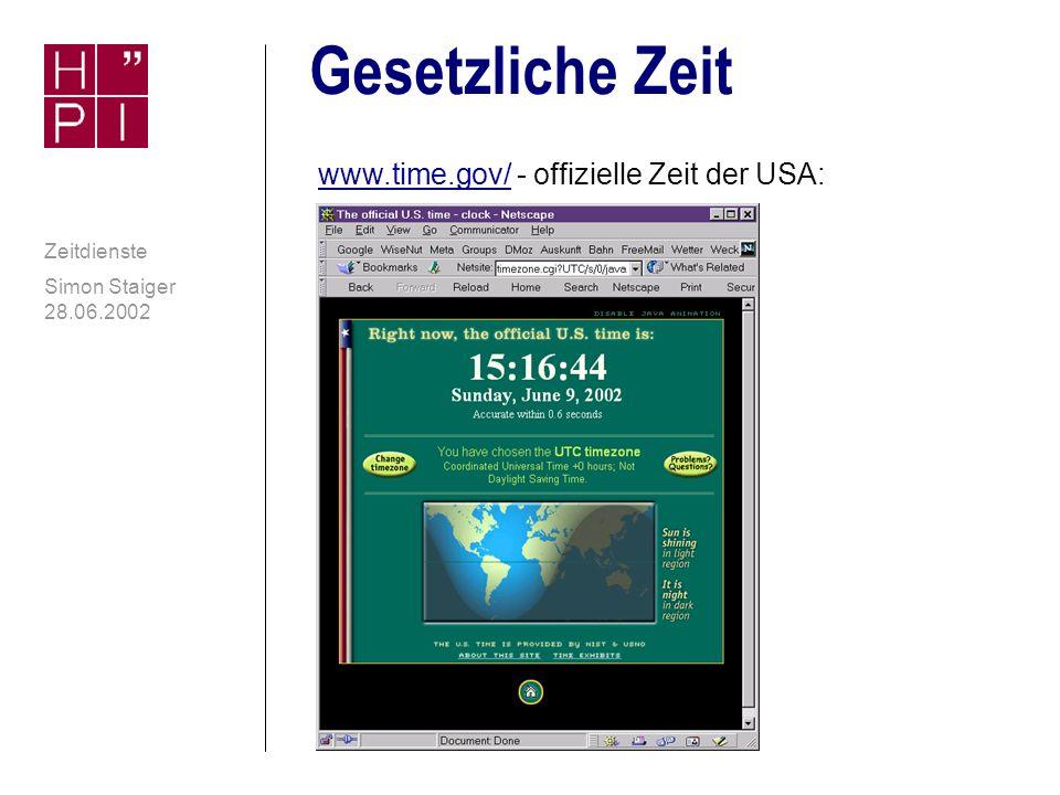 Simon Staiger 28.06.2002 Zeitdienste Zeit und Filesysteme n Unterschiedliches Handling von Zeitstempeln kann selbst auf einzelnem Rechner Problem darstellen (Verzögertes Schreiben): Synchronisationssoftware FileSync unter Windows: Der Ausgleich des Zeitunterschieds zwischen FAT und NTFS kann nur durch die Applikation ausgeglichen werden.