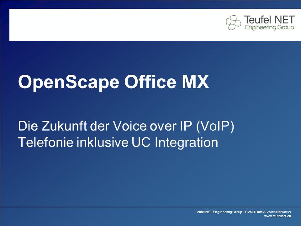 Teufel NET Engineering Group DVND Data & Voice Networks www.teufelnet.eu OpenScape Office MX Produkt Präsentation Seite 32 Februar 2010 OpenScape Office MX V2 Features Was meinen wir mit All-in-One UC .