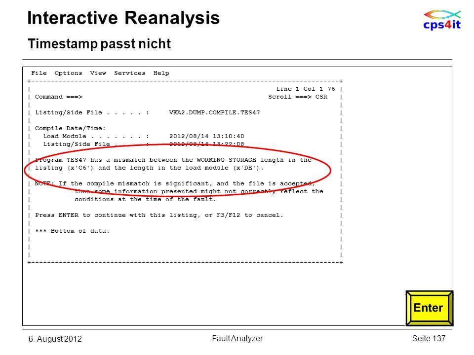 6. August 2012Seite 137Fault Analyzer Interactive Reanalysis Timestamp passt nicht File Options View Services Help +----------------------------------