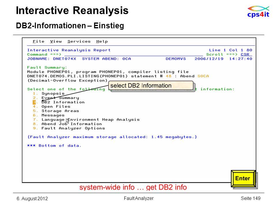 Interactive Reanalysis DB2-Informationen – Einstieg 6. August 2012Seite 149Fault Analyzer